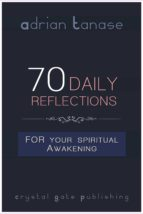 70 Daily Reflections For Your Spiritual Awakening (eBook)