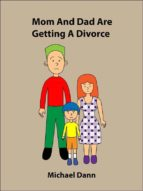 Mom And Dad Are Getting A Divorce  (American Edition) (ebook)