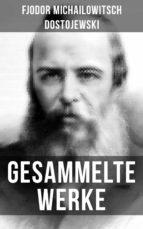 Gesammelte Werke von Dostojewski (ebook)