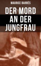 Der Mord an der Jungfrau (ebook)