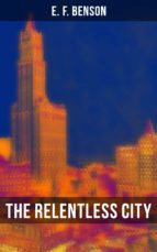 The Relentless City (ebook)