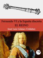 Fernando VI y la España discreta (ebook)