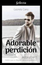 ADORABLE PERDICIÓN (ADORABLE 1)