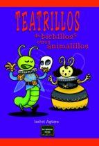 Teatrillos de bichillos y otros animalillos (ebook)