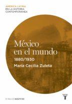 México en el mundo (1880-1930) (ebook)