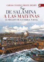 De Salamina a las Malvinas. 25 siglos de guerra naval (ebook)