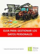 GUIA PARA GESTIONAR LOS DATOS PERSONALES