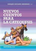 Nuevos cuentos para la catequesis (ebook)