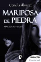 Mariposa de piedra (Mariposas negras 1) (ebook)