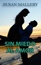 Sin miedo al amor (ebook)