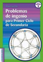 Problemas de ingenio para Primer Ciclo de Secundaria (ebook)