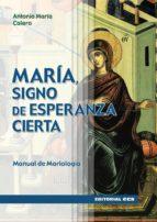 MARÍA, SIGNO DE ESPERANZA CIERTA