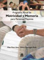 Programa anual de motricidad y memoria para personas mayores (ebook)