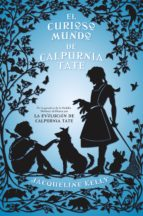 El curioso mundo de Calpurnia Tate (ebook)