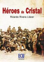 Héroes de cristal