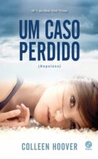 Um caso perdido - Hopeless - vol. 1 (ebook)