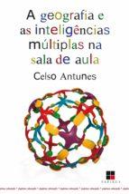 A Geografia e as inteligências múltiplas na sala de aula (ebook)