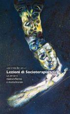 Lezioni di Socioterapia (ebook)