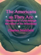 The Americans as They Are: Described in a tour through the valley of the Mississippi (ebook)