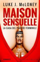Maison Sensuelle (ebook)