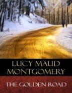The Golden Road (ebook)