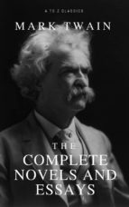 Mark Twain: The Complete Novels and Essays (ebook)