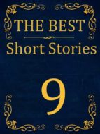 The Best Short Stories - 9 RECONSTRUCTED PRINT (ebook)