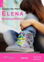 Elena Ingarbugliaparole (ebook)
