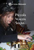 Piccola Venezia sogna (ebook)