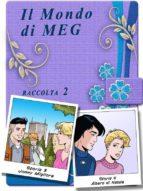Il Mondo di Meg 3-4 (ebook)