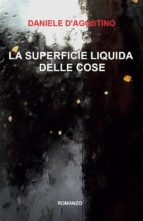 La superficie liquida delle cose (ebook)