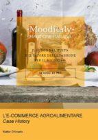 L'E-COMMERCE AGROALIMENTARE. Case History (ebook)