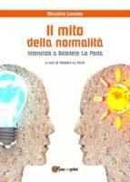 Il mito della normalità. Intervista a Gabriele La Porta (ebook)