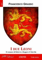 I due Leoni. Versione integrale (ebook)