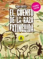 El cuento de la raza extinguida - Segunda edición (ebook)