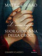 Suor Giovanna della Croce (ebook)