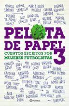 Pelota de papel 3 (ebook)