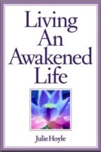 LIVING AN AWAKENED LIFE