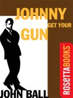 Johnny Get Your Gun (ebook)
