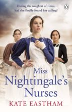 MISS NIGHTINGALE'S NURSES