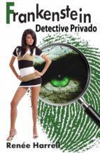 Frankenstein, Detective Privado (ebook)