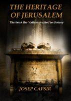 The Heritage Of Jerusalem (ebook)