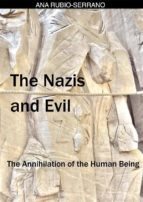 The Nazis And Evil: The Annihilation Of The Human Being (ebook)