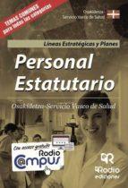 Personal Estatutario. Osakidetza-Servicio Vasco de Salud. Líneas Estratégicas y Planes (ebook)