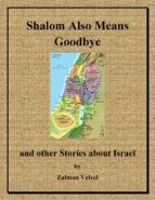SHALOM ALSO MEANS GOODBYE