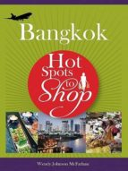 HOT SPOTS TO SHOP BANGKOK