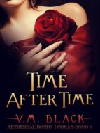 TIME AFTER TIME: CORA?S BOND 5