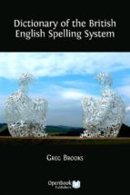Dictionary of the British English Spelling System (ebook)
