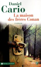 LA MAISON DES FRÈRES CONAN