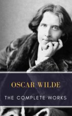 The Complete works of Oscar Wilde (ebook)